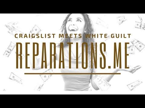 Craigslist Meets White Guilt: Reparations.Me