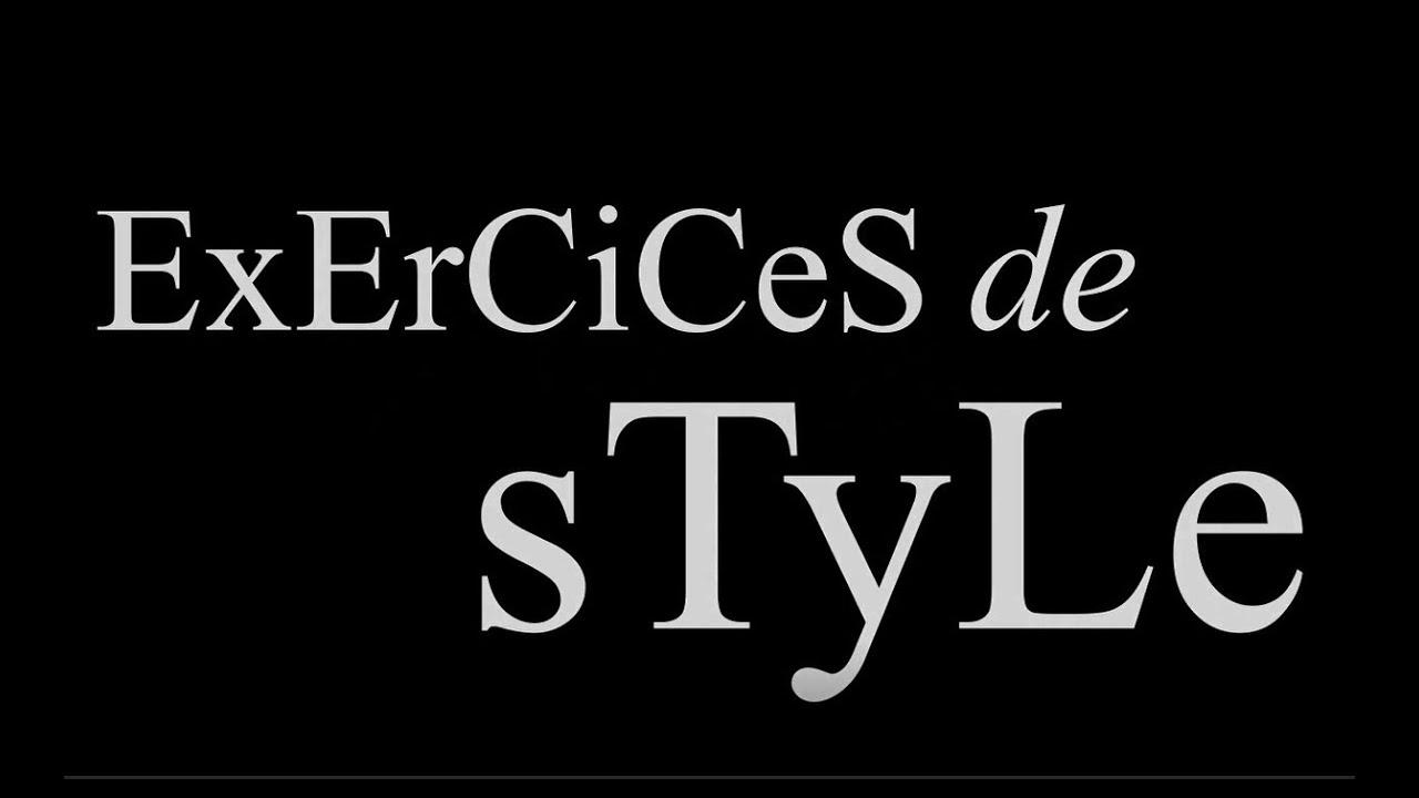 Raymond Queneau Exercices De Style Youtube