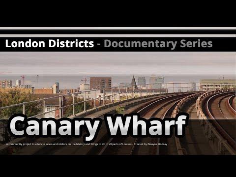 London Districts: Canary Wharf (Documentary)