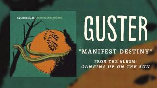 Watch Guster Manifest Destiny video