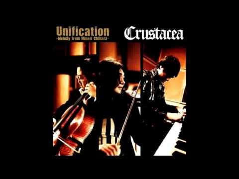 Crustacea Unification 2 Melody ft Minori Chihara 茅原 実里 PRECIOUS ONE