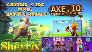 BEST FREE ANDROID & iOS GAMES / PIXEL BATTLE ROYALE, TDM, DM, SURVIVAL AXE.IO & AXES.IO