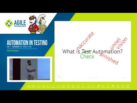 Automation in Testing  Richard Bradshaw Agile Testing Days 2015