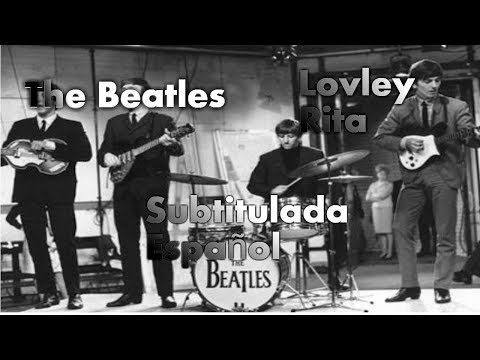 Beatles - Lovely Rita - Subtitulada en Español (Remix)