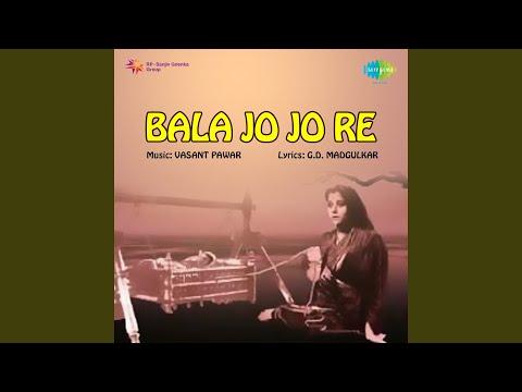 Bala Jo Jo Re