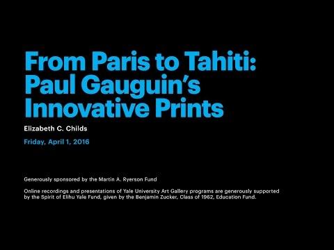 From Paris to Tahiti: Paul Gauguin's Innovative Prints