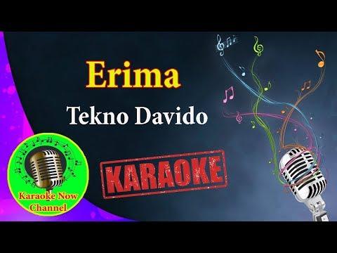 [Karaoke] Erima- Tekno Davido- Karaoke Now