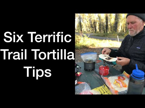 six-tips-for-terrific-trail-tortillas