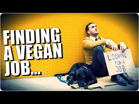 How To Find A Vegan Job