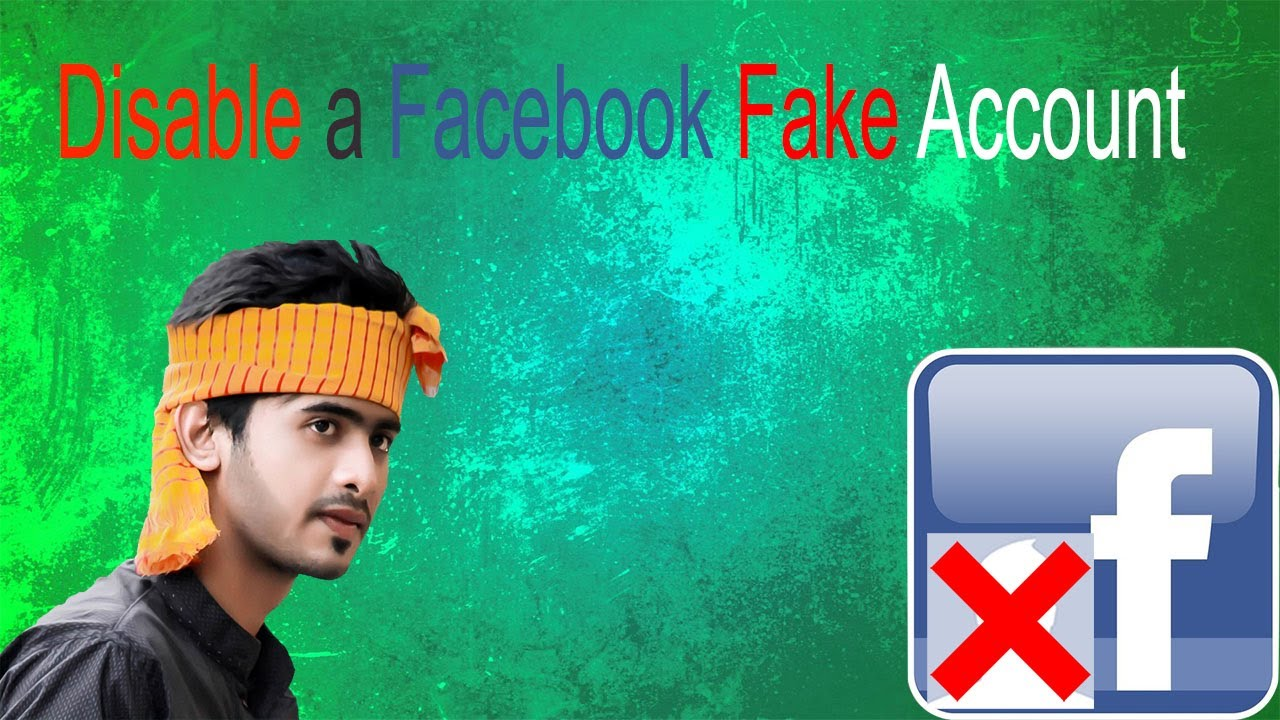 How to disable a fake fb account