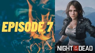 Night of the dead - Episode 7 (PC Gameplay - Multiplayer)