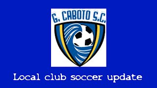 Caboto Soccer update