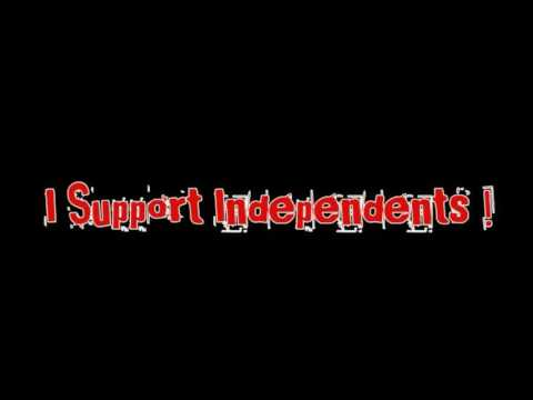 SUPPORT YOUR INDEPENDENTS!