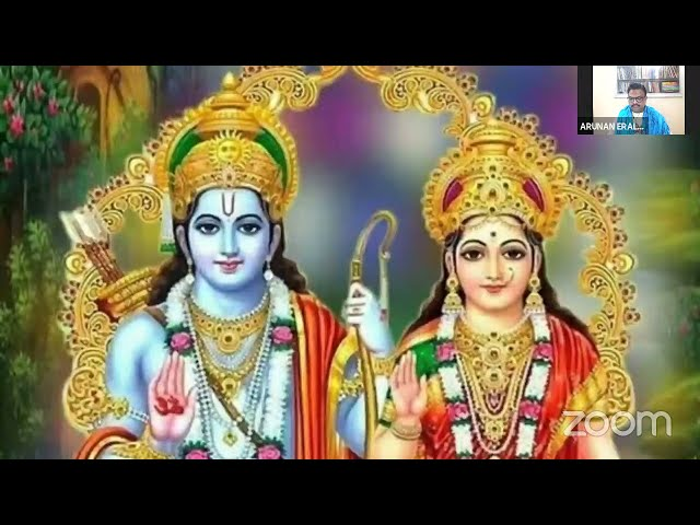 #22 വാല്മീകി രാമായണ സ്വാദ്ധ്യായം - നമോ ധർമ്മായ - Shri Arunan Iraliyoor