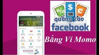 Hướng dẫn chạy quảng cáo facebook bằng ví momo fix link mới https://ez4linkss.com/eosU