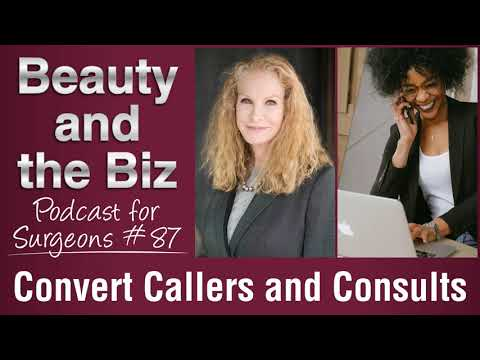 Ep.87: Convert Callers and Consults