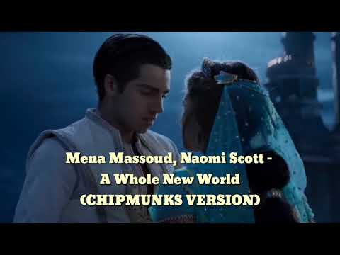 "Mena Massoud, Naomi Scott - A Whole New World (From ""Aladdin"") CHIPMUNKS VERSION OFFICIAL"