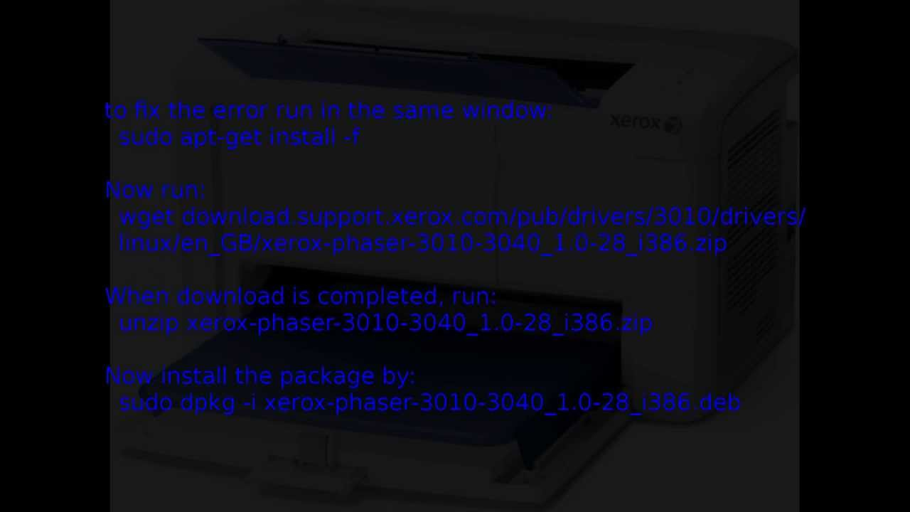 How To Install Xerox Phaser 3040 In Ubuntu 64 Bit Youtube