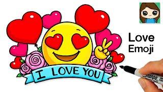 How to Draw Love Heart Eyes Emoji I LOVE You Art