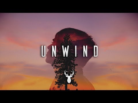 Unwind | Chill Mix