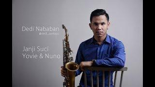 janji suci yovie & nuno saxophone cover