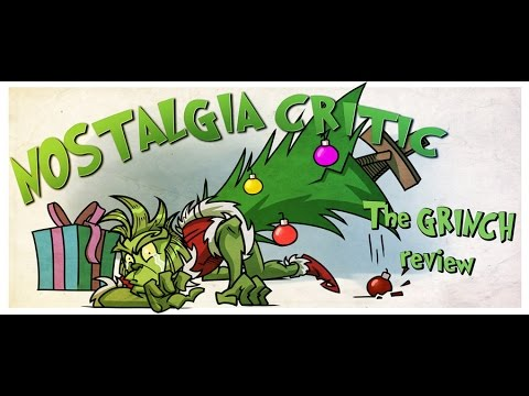 The Grinch - Nostalgia Critic