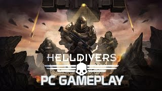 Helldivers - PC Gameplay ►1080p HD/60 FPS