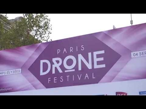 Les moments forts du Paris Drone Festival 2016