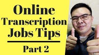 Online Typing Jobs / Transcription Tips - Go transcript part 2 - 2.33$/ 10min audio Tagalog