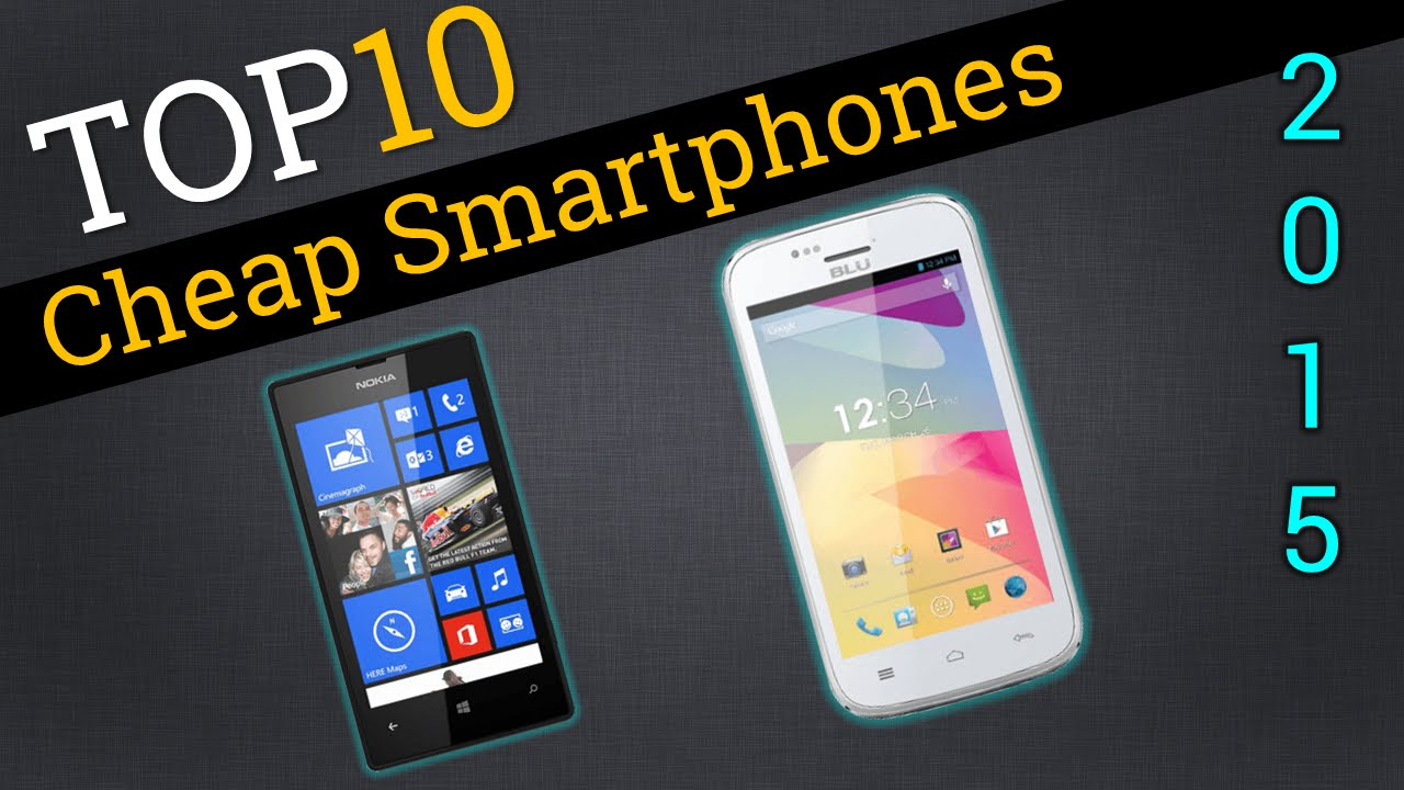 Phone Latest Budget Android Phones top 10 cheap smartphones 2015 compare best youtube