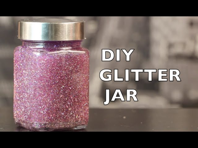 Diy How To Make A Glitter Jar Youtube