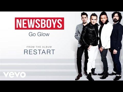 Newsboys - Go Glow (Lyric Video)