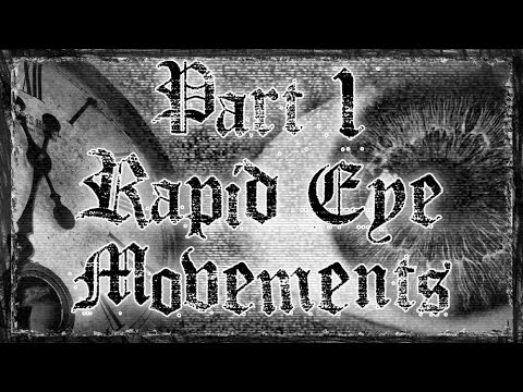 DREAMS TOLD THROUGH MUSIC Part 1 Rapid eye movements