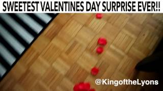 SWEETEST VALENTINES DAY SURPRISE EVER!!! - KingoftheLyons