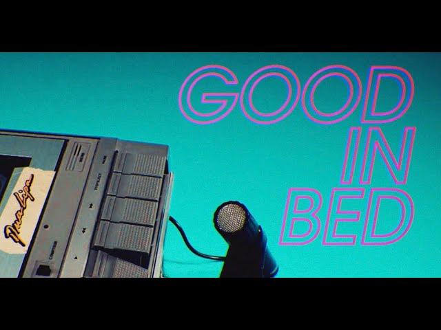 Dua Lipa - Good In Bed (Official Lyrics Video)