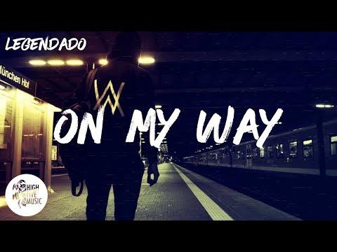 alan-walker---on-my-way-[tradução/legendado]-ft.-sabrina-carpenter-&-farruko