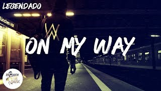 Alan Walker - On My Way [Tradução/Legendado] ft. Sabrina Carpenter & Farruko