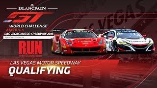 QUALIFYING - LAS VEGAS MOTOR SPEEDWAY - Blancpain GT World Challenge America 2019
