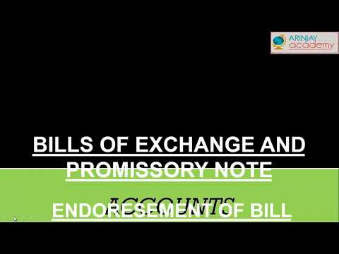 Endrosement of Bill - Bills of exchange and promissory note - Accounts - #ISCE#CBSE#StateBoards