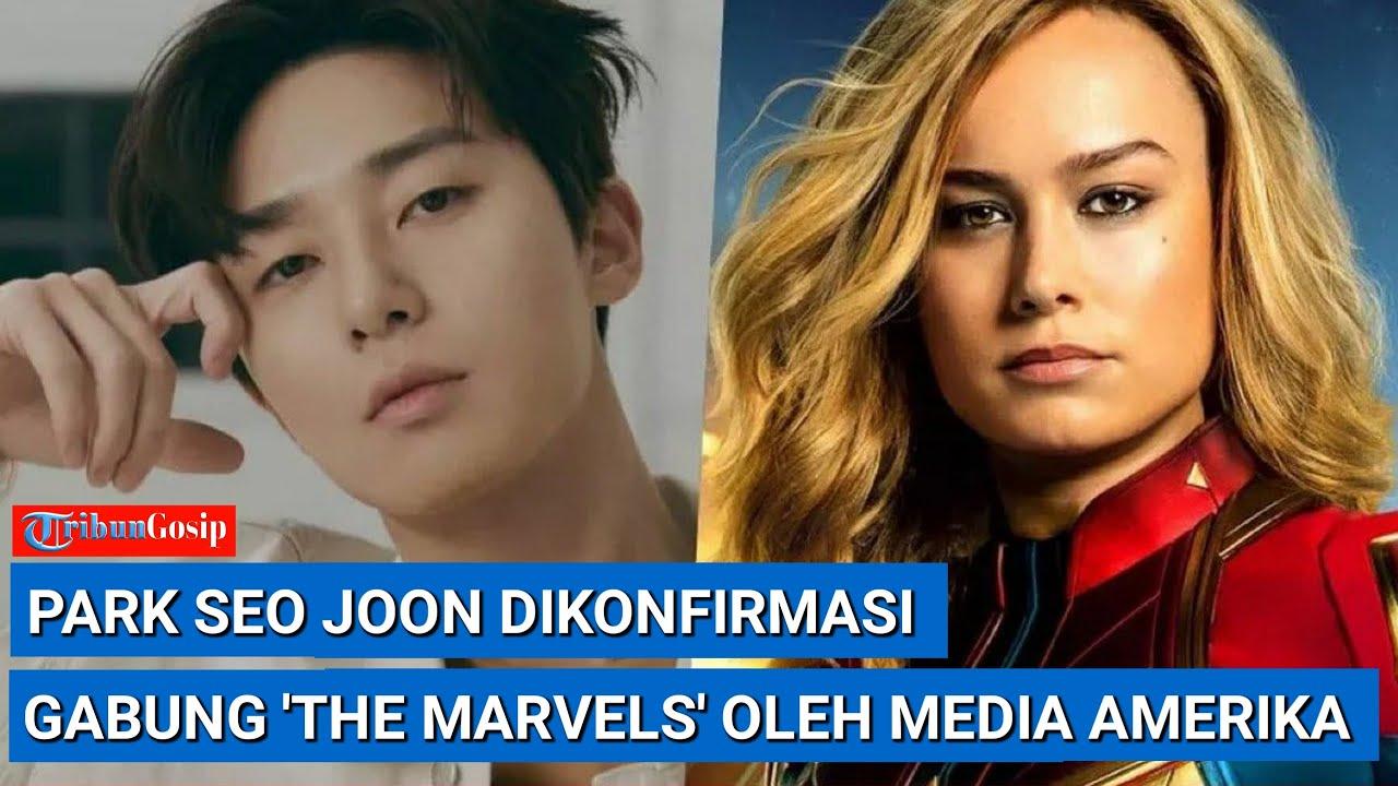 Muncul Di Deretan Pemeran, Park Seo Joon Dikonfirmasi Gabung 'The Marvels' Oleh Media AS