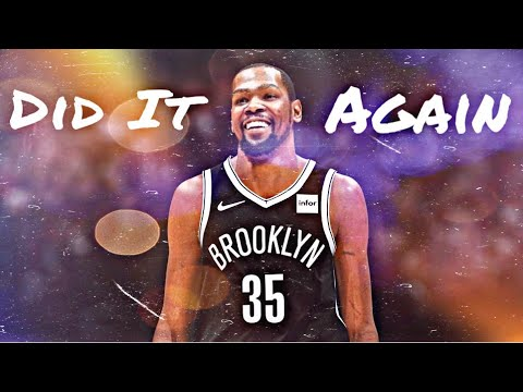 Kevin Durant Mix | Did It Again | (Nets Hype)