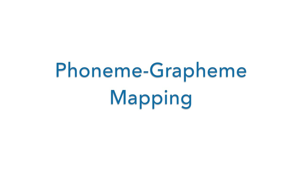 Phoneme-Grapheme Mapping - YouTube