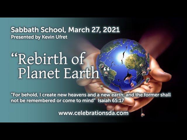 Rebirth of Planet Earth