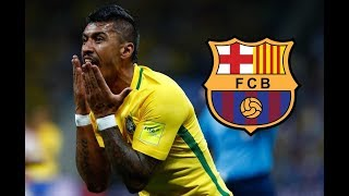 Paulinho - Welcome to FC Barcelona - Skills & Goals 2017 HD