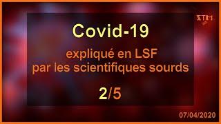 Covid-19 - expliqué en LSF par les scientifiques sourds (2/5)