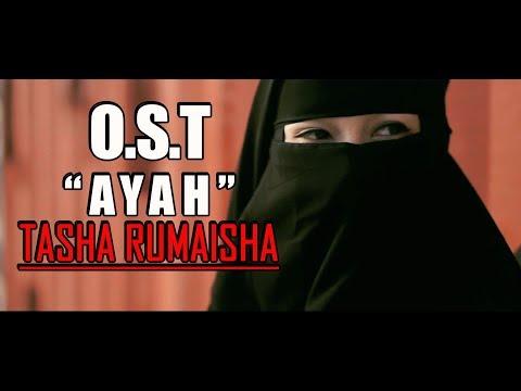 OST. AYAH – TASHA RUMAISHA mp3 letöltés