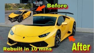 REBUILDING A SALVAGE LAMBORGHINI HURACAN IN 10 MINUTES INCREDIBLE TRANSFORMATION
