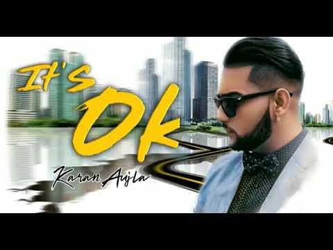 it's-ok---karan-aujla-(-official-song-)-|-new-punjabi-song-2019