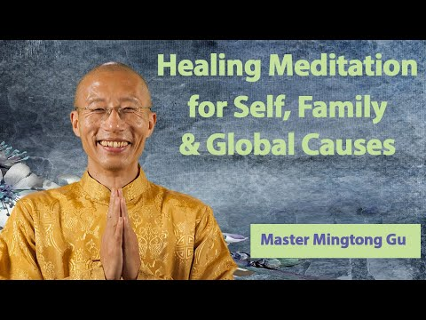Wisdom Healing Qigong Meditation for self, family and global causes