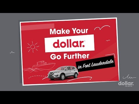 Make Your Dollar Go Further In Fort Lauderdale | Dollar Car Rental